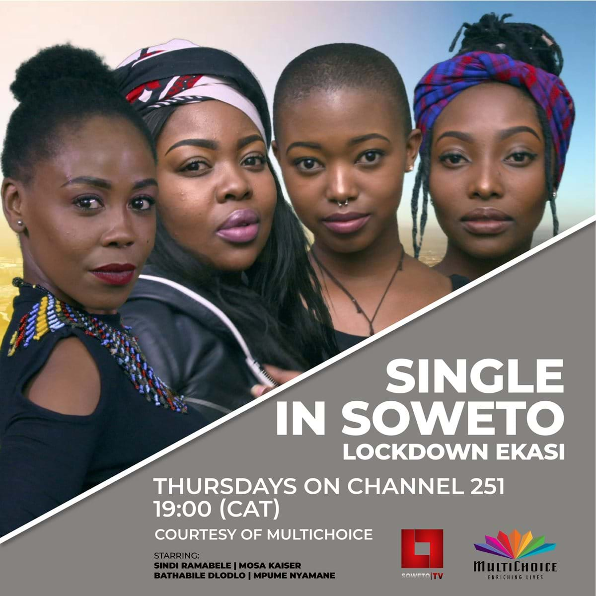 "SOWETO TV LAUNCHES ITS FIRST-EVER REALITY SHOW ""SINGLE IN SOWETO"""
